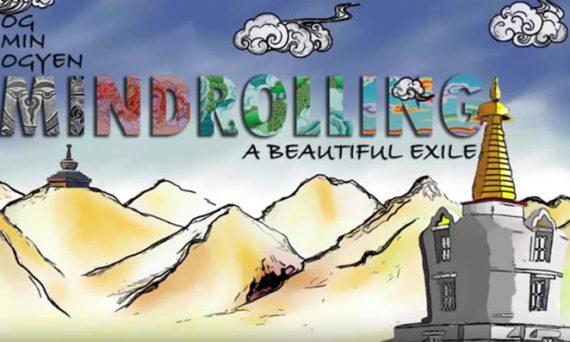 Video--OG MIN OGYEN: Mindrolling: A Beautiful Exile